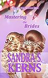 Mastering the Brides: A Masters Men Christmas Novella