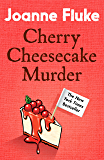 Cherry Cheesecake Murder (Hannah Swensen Mysteries, Book 8): A deliciously dangerous mystery of celebrity and murder