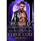 Hunted, The Complete Edition: A Full-length Steamy Vampire Romance (New England Nightwalkers Book 1)