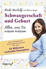 Schwangerschaft und Geburt: Alles, was Sie wissen müssen (German Edition) Kindle Edition
