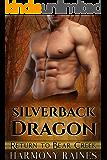 Silverback Dragon (Return to Bear Creek Book 6) (English Edition)