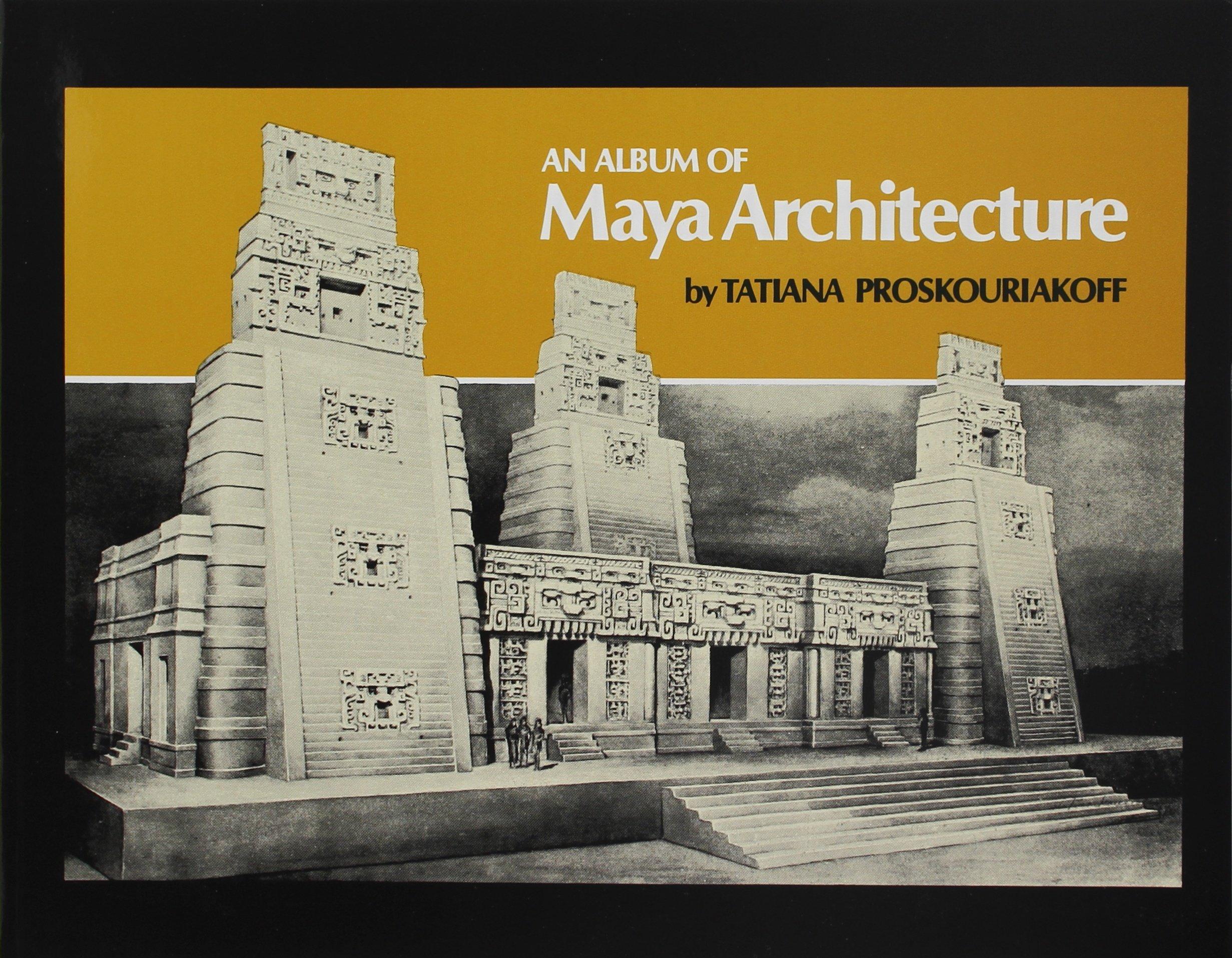 Amazon mayan ancient civilizations books an album of maya architecture fandeluxe Gallery