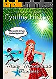 Maui Macadamia Madness (Christian cozy mystery) (A Summer Meadows Mystery Book 4)