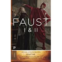 Faust I & II, Volume 2: Goethe's Collected Works - Updated Edition (Princeton Classics, 108)