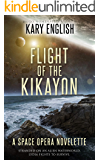 Flight of the Kikayon: A Space Opera Novelette (Mother of Memory Book 2)