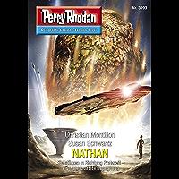 "Perry Rhodan 3093: NATHAN: Perry Rhodan-Zyklus ""Mythos"" (Perry Rhodan-Erstauflage) (German Edition) book cover"