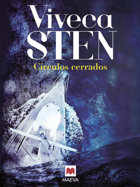 Círculos cerrados (La serie de Sandhamm nº 2) eBook: Sten, Viveca ...