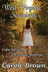 West Virginia Scrapbook Kindle Edition