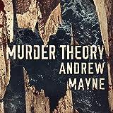 Murder Theory: The Naturalist, Book 3