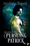 Pursuing Patrick (Shrew & Company Book 1)