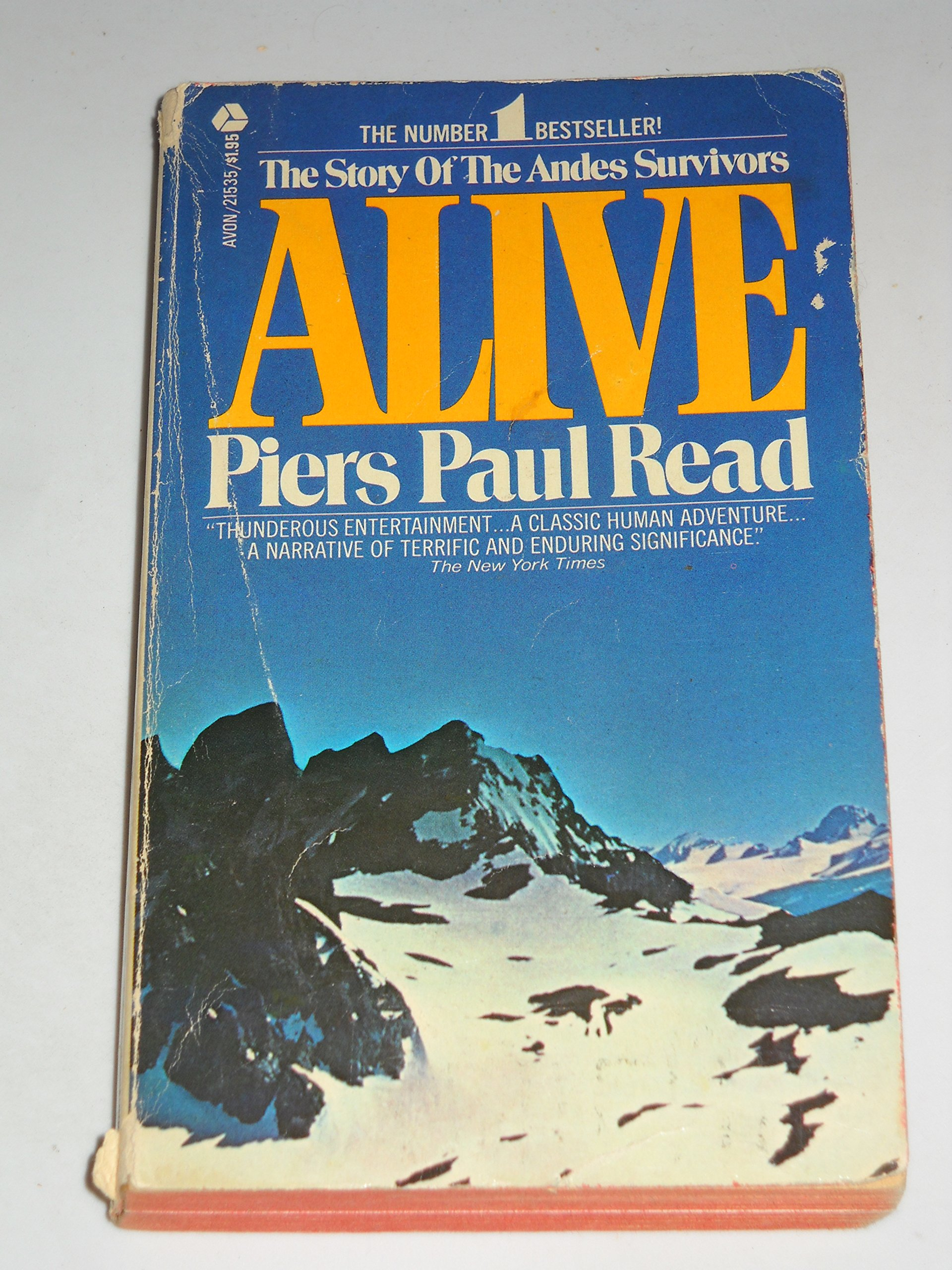 Read Alive The Story Of The Andes Survivors By Piers Paul Read