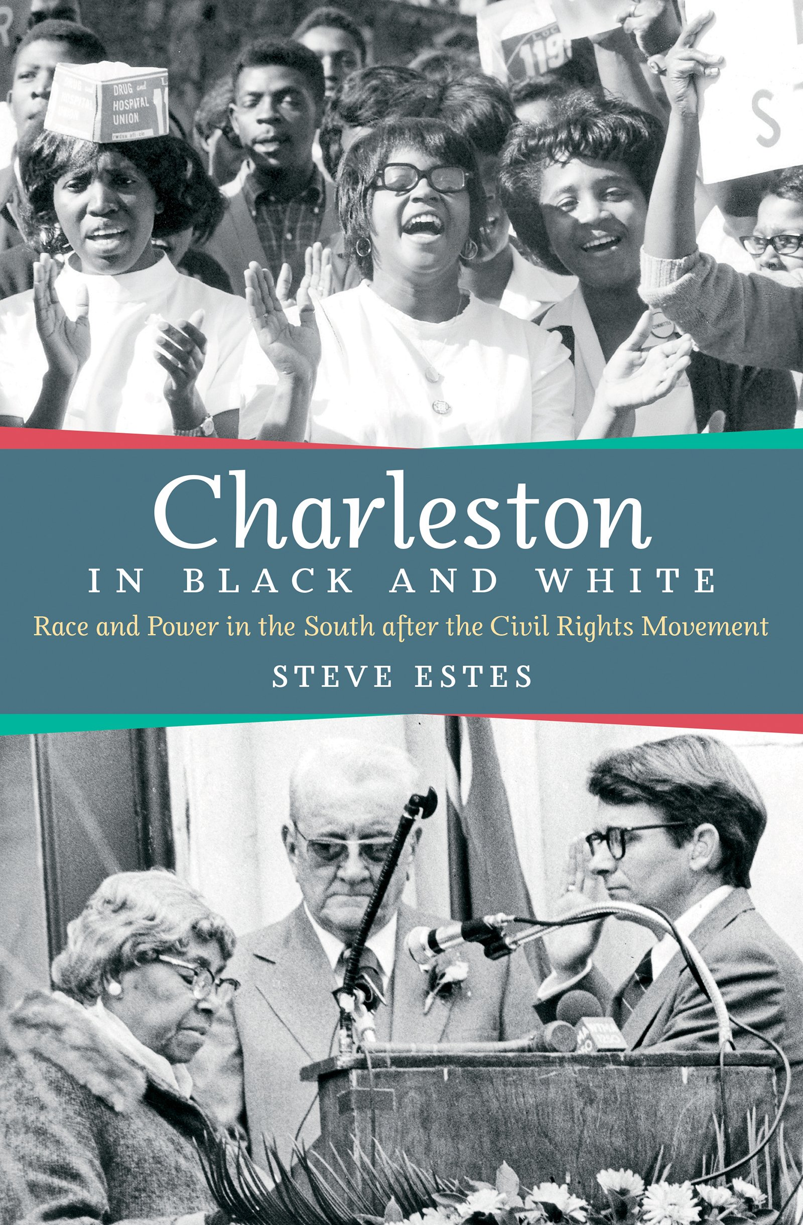 Download Charleston in Black and White: Race and Power in the South after the Civil Rights Movement ebook