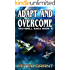 Adapt and Overcome (The Maxwell Saga Book 3)