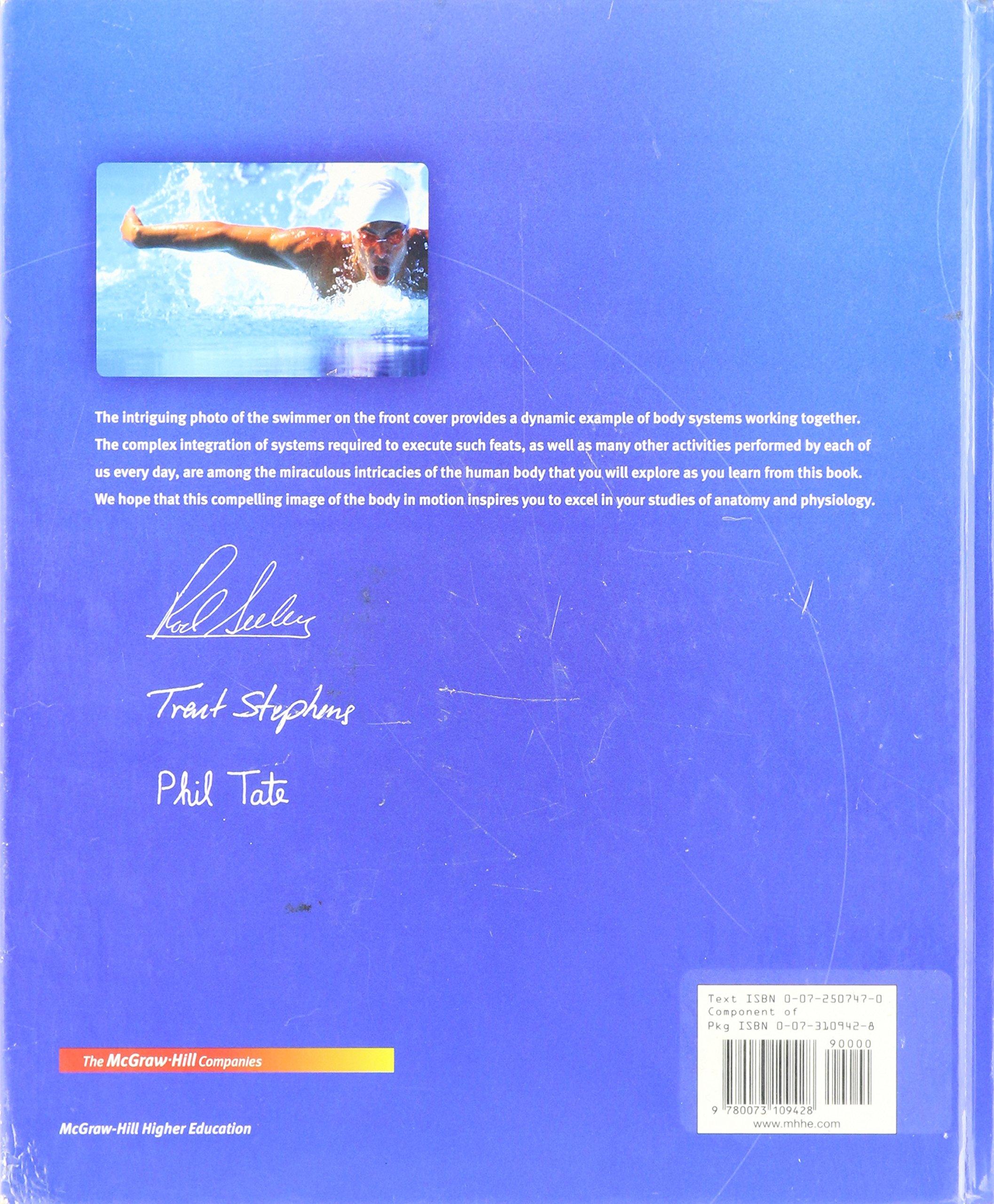 Anatomy & Physiology: Rodney R.; Stephens, Trent D.; Tate, Philip ...