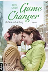 Game Changer - Gefühle auf Anfang (German Edition) Kindle Edition