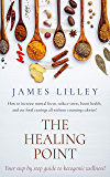 THE HEALING POINT: Looking for proven techniques to help you tackle sickness, chronic pain, or fatigue? Congratulations, you came to the right place!