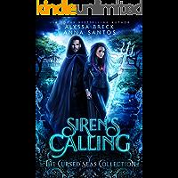 Siren's Calling: Fantasy Dystopian Romance (The Cursed Seas Collection)