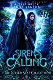 Siren's Calling: A Reverse Harem Dystopian Romance (The Cursed Seas Collection)