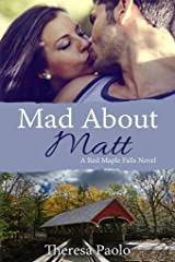 Mad About Matt (A Red Maple Falls Novel, #1) Kindle Edition