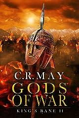 Gods of War (King's Bane Book 2) Kindle Edition