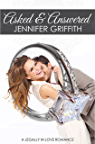 Asked & Answered: A Lawyer Romance (Legally in Love Book 5)