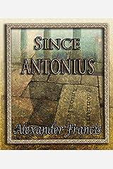 Since Antonius Kindle Edition
