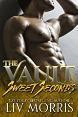 Sweet Seconds (The Vault) Kindle Edition