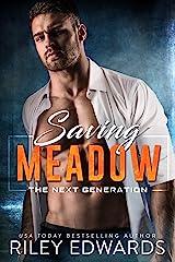Saving Meadow: A sexy FBI suspense thriller romance (The Next Generation Book 1) Kindle Edition