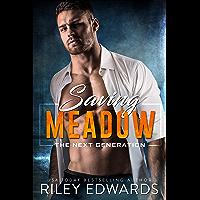 Saving Meadow: A sexy FBI suspense thriller romance (The Next Generation Book 1) (English Edition)