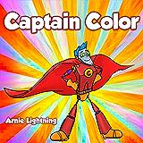 Captain Color: A True Super Hero