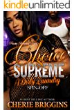 Choice & Supreme: A Dirty Laundry Spin-off