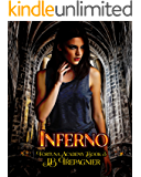 Inferno: A Reverse Harem Paranormal Academy Romance (Fortuna Academy Book 3)