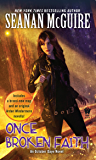 Once Broken Faith (October Daye Book 10)