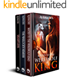 Kings Series Boxed Set: Books 1 - 3: Mated To The Werewolf King, The Warlock's Nemesis and Heartless (English Edition)
