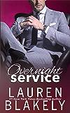 Overnight Service (Always Satisfied Book 3)