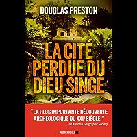 La Cité perdue du dieu singe (French Edition)