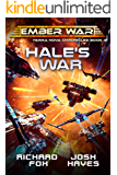 Hale's War (Terra Nova Chronicles Book 4)
