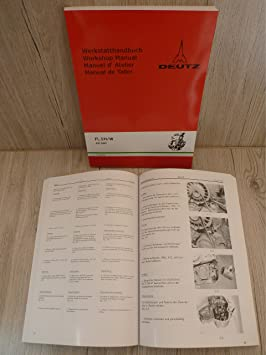 Workshop Manual Deutz engine 511 °F1L511 - F2L511 - F1L511 W