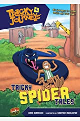 Tricky Spider Tales: Book 5 (Tricky Journeys ™) Kindle Edition