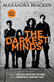 The Darkest Minds: Movie Tie-In Edition (Darkest Minds Novel, A Book 1)