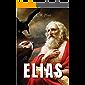 A Vida do Profeta Elias
