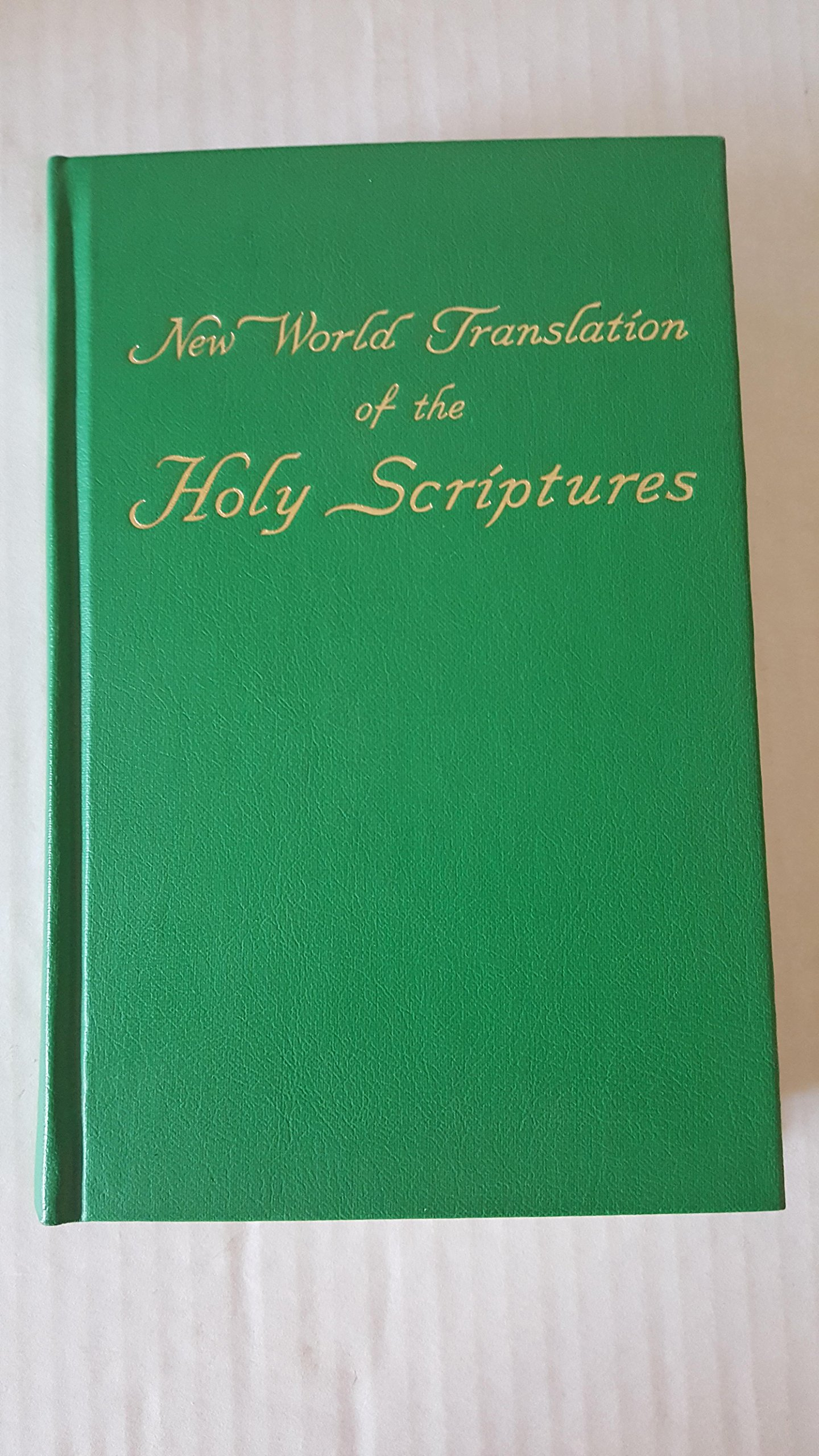 New World Translation of the Holy Scriptures: New World