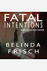 Fatal Intentions: Paramedic Anneliese Ashmore Mysteries, Book 2 Audible Audiobook
