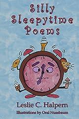Silly Sleepytime Poems Kindle Edition