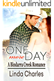 One More Day (A Bindarra Creek Romance)