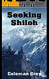 Seeking Shiloh: A humorous fantasy adventure