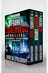 Frank Adversego Thrillers (Books 1 - 3): The Alexandria Project - The Lafayette Campaign - The Doodlebug War Kindle Edition