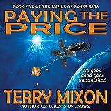 Paying the Price: The Empire of Bones Saga, Book 5