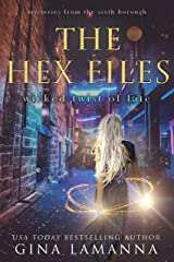 The Hex Files: Wicked Twist of Fate (Mysteries from the Sixth Borough Book 6) Kindle Edition