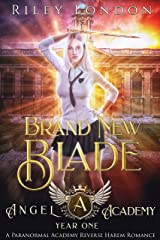 Brand New Blade: A Paranormal Academy Romance (Angel Academy Book 1) Kindle Edition